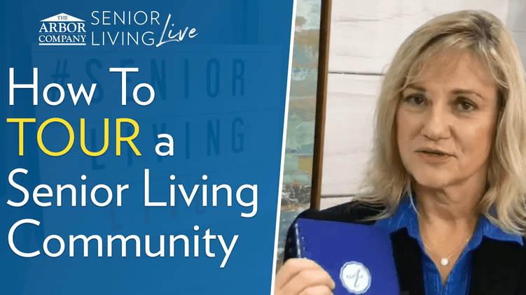 Senior Living LIVE: How to Tour a Senior Living Community