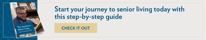 Start your journey to senior living today with this step-by-step guide